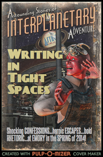 Pulp-style poster for Writing in Tight Spaces